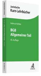 Köhler, BGB Allgemeiner Teil, 45. Auflage